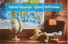 soggiorni inpdap inps ex inpdap vacanze studio 2019 valore vacanza estate