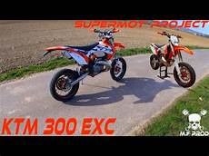 ktm 300 exc supermoto project