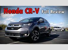 2017 Honda CR V: Full Review   Touring, EX L, EX & LX