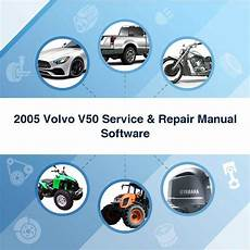 service repair manual free download 2005 volvo v70 spare parts catalogs 2005 volvo v50 service repair manual software download manuals