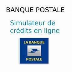 Banque Postale Simuler Un Cr 233 Dit 224 La Consommation