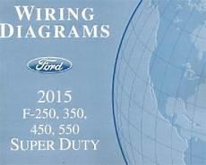 Ford Duty Truck Wiring Diagram by 2015 Ford F250 F350 F450 F550 Factory Wiring Diagram