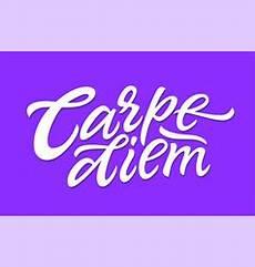 carpe diem latin phrase means capture the moment