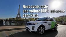 en voiture exclu nous avons test 233 une voiture 100 autonome en plein
