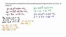 write the equation of a parabola in standard form given 3