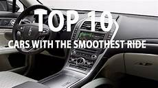 smoothest car 10 cars with the smoothest ride you must see new car