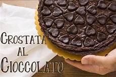 crostata al cioccolato fatto in casa da benedetta crostata sogno al cioccolato fatto in casa da benedetta