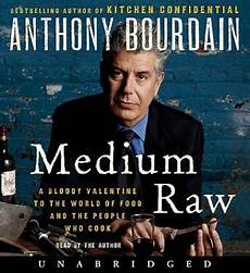 Kitchen Confidential Summary Of The Book by Listen To Medium A Bloody To The World Of