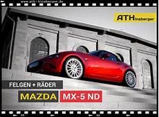 Mazda Mx 5 Nd Felgen - mazda mx 5 nd tuning zubeh 246 r ab modelljahr 2015