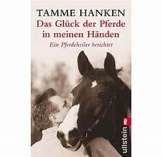 Tamme Hanken Pferd - das gl 252 ck der pferde in meinen h 228 nden gesundheit