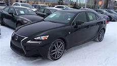 new black 2015 lexus is 250 awd f sport series 2 walk around review edmonton youtube