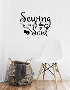 sewing mends the soul vinyl saying wall decal quote art