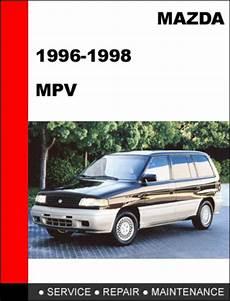 free auto repair manuals 1994 mazda mpv spare parts catalogs mazda mpv 1996 1998 factory service repair manual download downlo
