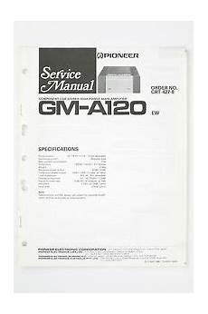 Pioneer Gm A120 Car Stereo Power Lifier Service Manual