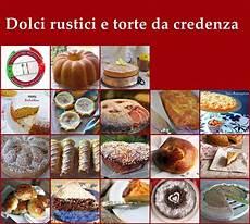 torte da credenza l italia nel piatto dolci rustici e torte da credenza