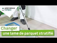 comment poser parquet stratifié comment changer une lame de parquet stratifi 233 leroy