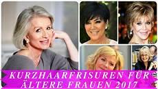 Kurzhaarfrisuren F 252 R 228 Ltere Frauen 2017