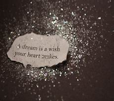 quote a dream is a wish your heart makes the stranger s wall