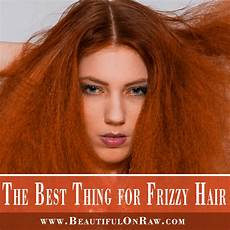 Best Thing For Frizzy Hair