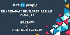 etl teradata developer resume plano tx hire it we get it done
