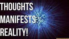 thought coupled with feeling manifests reality law of attraction youtube