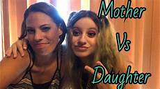 100 really powerful i am my mothers daughter who s most likely to mother daughter edition youtube