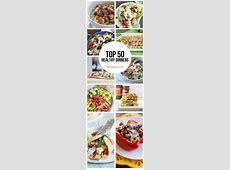 Top 50 Healthy Dinners   I Heart Nap Time