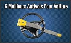 comparatif des 6 meilleurs antivols pour voiture test