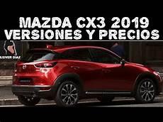 mazda cx3 2019 versiones y precios