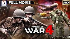 world war 4 ww4 hollywood latest action movie in