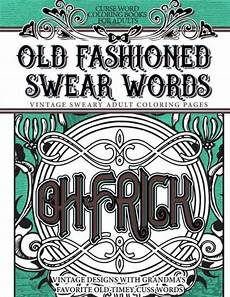 swear word adult coloring book barnes and noble curse word coloring books for adults old fashion swear