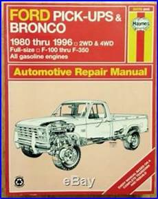 how to download repair manuals 1996 ford f350 auto manual 1980 1981 1982 1994 1995 1996 ford bronco f100 f150 f250 f350 repair manual