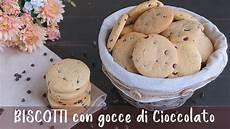 ricetta per biscotti fatti in casa biscotti cookie con gocce di cioccolato ricetta facile