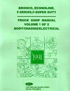 vehicle repair manual 1991 ford f series electronic valve timing 1991 ford truck bronco f series econoline shop manual a b