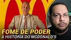 fome de poder the founder cr 237 tica youtube