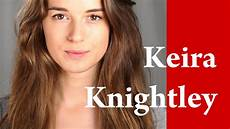 keira knightley ungeschminkt keira knightley makeup tutorial coco chanel mademoiselle