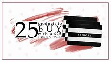 25 things you could buy with a 25 sephora gift card this is what saw