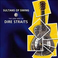 sultan of swing dire straits sultans of swing the best of dire straits