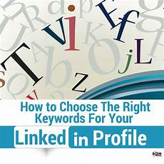 how to choose the right keywords for your linkedin profile