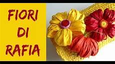 fiore con la a come fare fiori di rafia how to make raffia flowers