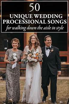 Unique Wedding Song Ideas 50 unique wedding processional song ideas for walking