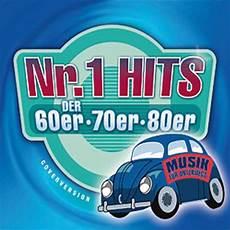 hits der 80er nr 1 hits der 60er 70er 80er musik f 252 r unterwegs