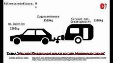B Führerschein Anhänger - welchen f 252 hrerschein brauche ich zum wohnwagen ziehen