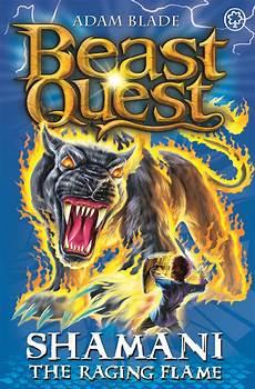 beast quest shamani the raging by adam blade
