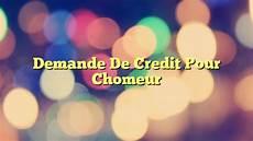 demande de credit pour chomeur