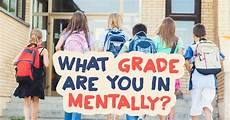 you in what grade are you in mentally quiz quizony