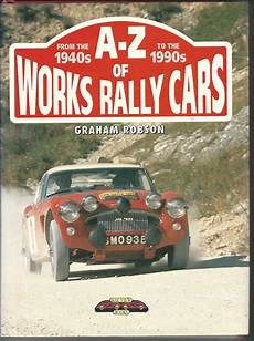 books about cars and how they work 1990 mercury topaz user handbook a z of works rally cars from the 1940s to the 1990s