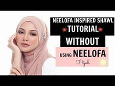 Neelofa Inspired Simple Shawl Tutorial Without Using