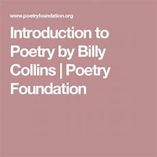 introduction to poetry worksheets middle school 25328 introduction to poetry by billy collins poetry foundation with images poetry foundation