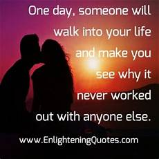 someone will walk into your life enlightening quotes